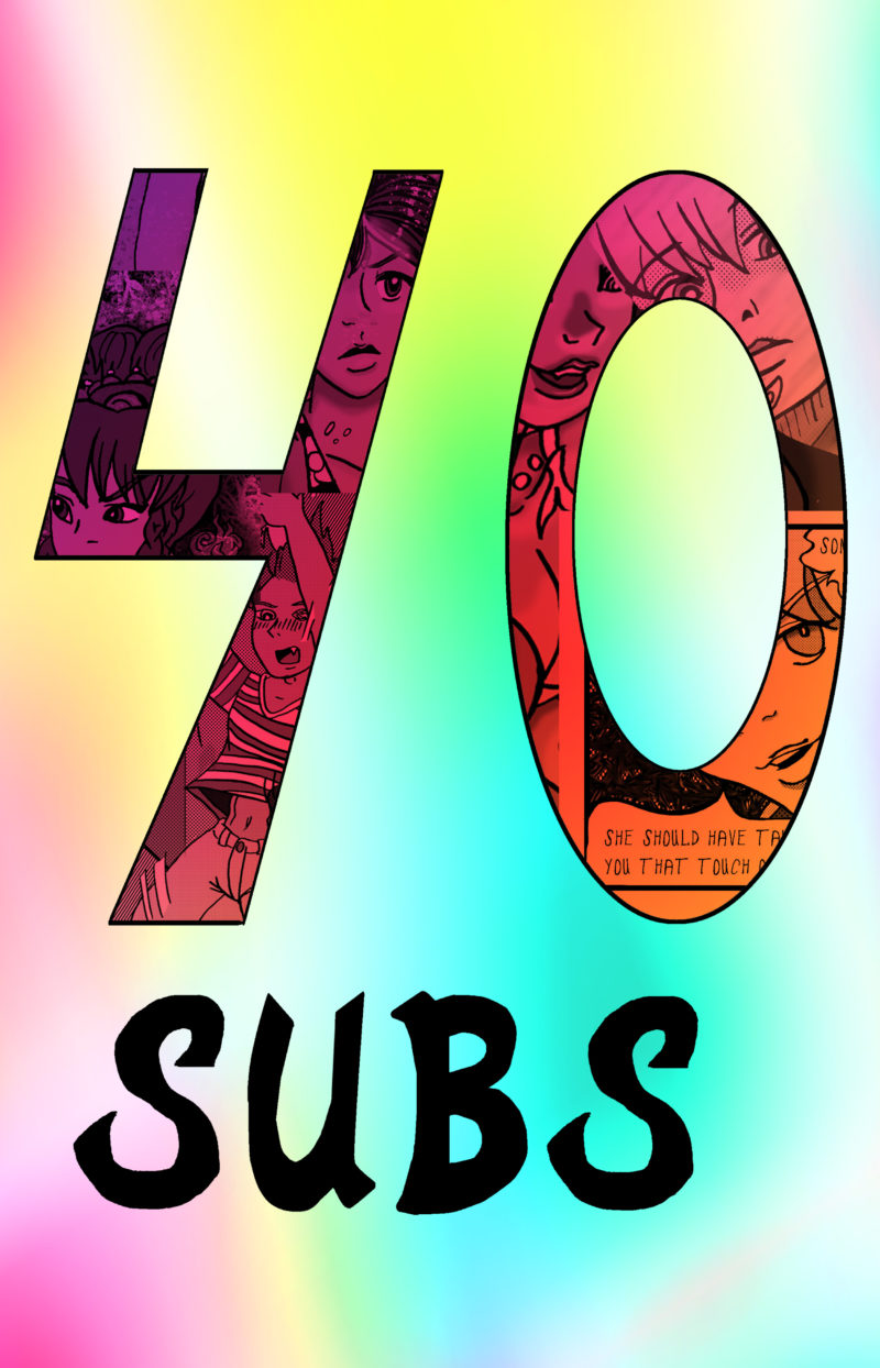 40 Subscribers!